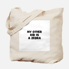 my other kid is a zebra Tote Bag
