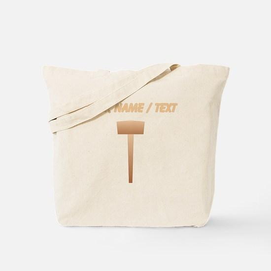 Custom Wooden Sledgehammer Tote Bag