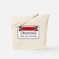 Attitude Croatian Tote Bag