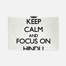 Keep Calm and focus on Hindu Magnets
