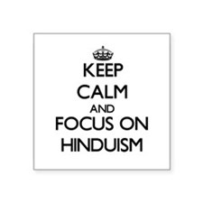 Keep Calm and focus on Hinduism Sticker