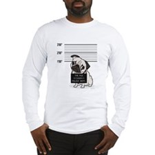 Pugshot: Pug Mugshot Long Sleeve T-Shirt