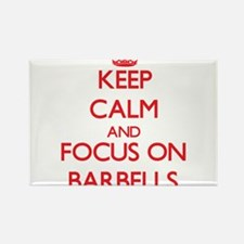 Keep Calm and focus on Barbells Magnets