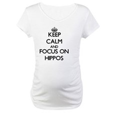 Keep Calm and focus on Hippos Shirt