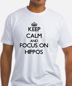 Keep Calm and focus on Hippos T-Shirt