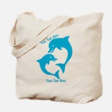 CUSTOM TEXT Cute Dolphins Tote Bag