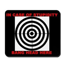 Bang Head Here Mousepad