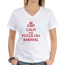Keep Calm and focus on Barring T-Shirt