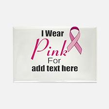 custom i wear pink Rectangle Magnet