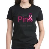 Fight breast cancer Women's Dark T-Shirt