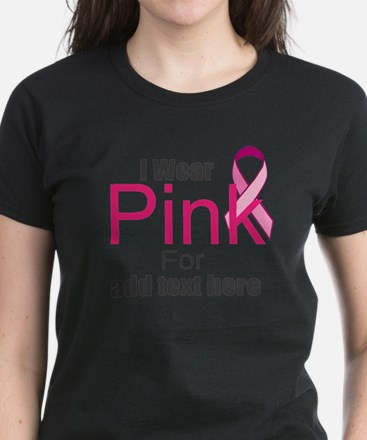 custom i wear pink Women's Dark T-Shirt
