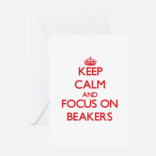 Keep Calm and focus on Beakers Greeting Cards