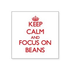 Keep Calm and focus on Beans Sticker