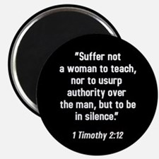 1 Timothy 2:12 Magnet