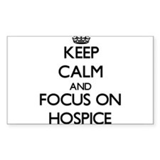 Keep Calm and focus on Hospice Decal