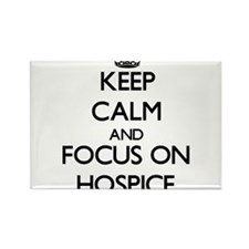 Keep Calm and focus on Hospice Magnets