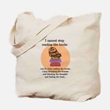 I can't stop reading the books Tote Bag