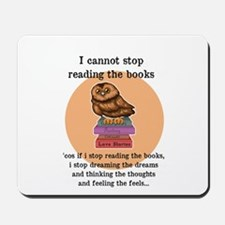 I can't stop reading the books Mousepad
