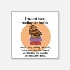I can't stop reading the books Sticker