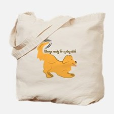 Always Ready For A Play Date! Tote Bag