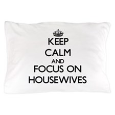 Cute Real housewife Pillow Case
