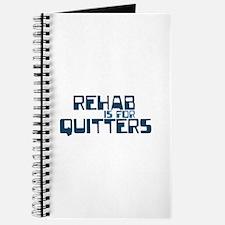 REHAB QUITTER Journal