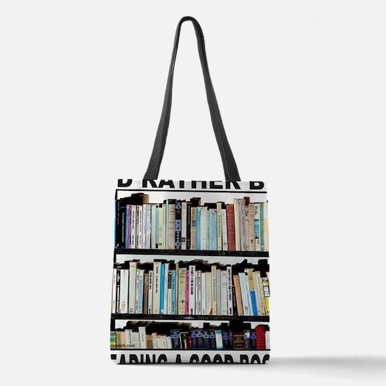 IdRatherBeReadingAGoodBook Polyester Tote Bag