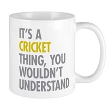 Its A Cricket Thing Mug