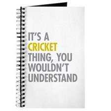 Its A Cricket Thing Journal