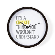 Its A Cricket Thing Wall Clock