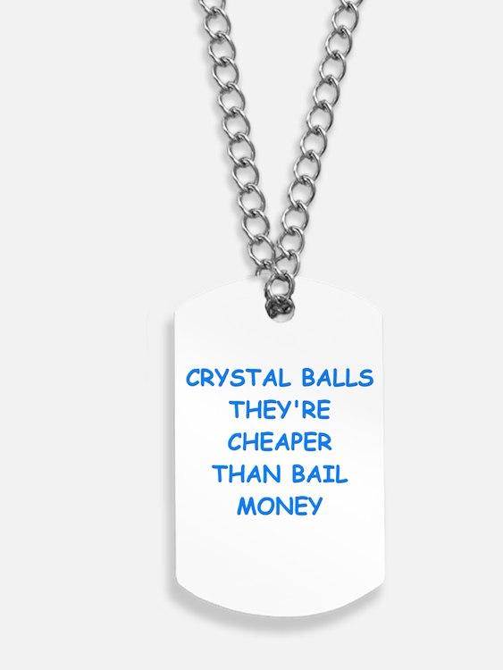 crystal ball Dog Tags