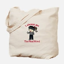 Final Word Tote Bag