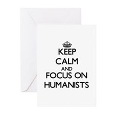 Keep Calm and focus on Humanists Greeting Cards