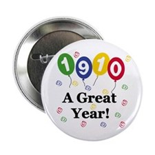 1910 A Great Year Button