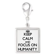Keep Calm and focus on Humanity Charms