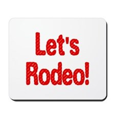 Let's Rodeo Mousepad