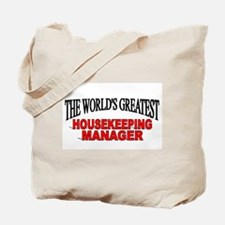 """""""The World's Greatest Housekeeping Manager"""" Tote B"""