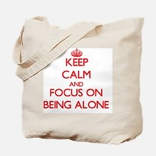 Being alone Tote Bag
