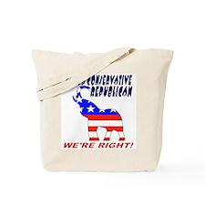 Proud Conservative Republican Tote Bag