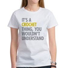 Its A Crochet Thing Tee