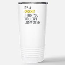 Its A Crochet Thing Travel Mug