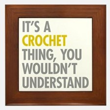 Its A Crochet Thing Framed Tile