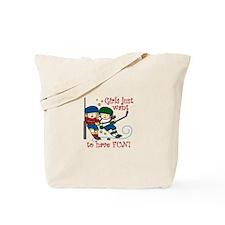 Have Fun Tote Bag