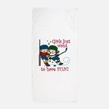 Have Fun Beach Towel