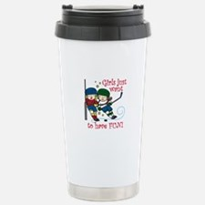 Have Fun Travel Mug