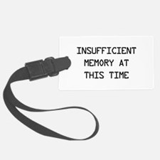 Insufficient memory at this time Luggage Tag