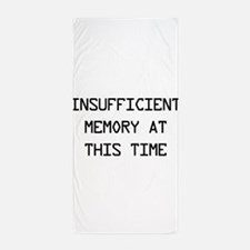 Insufficient memory at this time Beach Towel