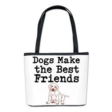 Dogs Make the Best Friends Bucket Bag