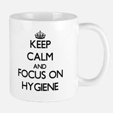 Keep Calm and focus on Hygiene Mugs