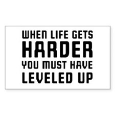 Life gets harder leveled up Decal